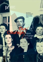 Our Courage - Jews in Europe 1945-48