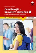 Gerontologie - Das Altern verstehen - Bd.1