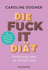 Die Fuck-it-Diät