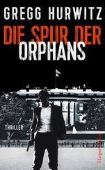 Die Spur der Orphans