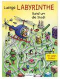 Lustige Labyrinthe - Rund um die Stadt