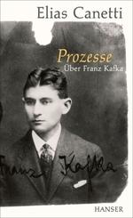 Prozesse. Über Franz Kafka.