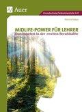 Midlife-Power für Lehrer