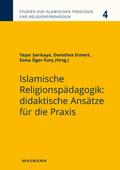Islamische Religionspädagogik: didaktische Ansätze für die Praxis