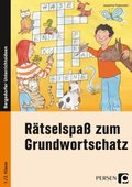 Rätselspaß zum Grundwortschatz - 1./2. Klasse