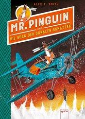 Mr. Pinguin und die Burg der dunklen Schatten