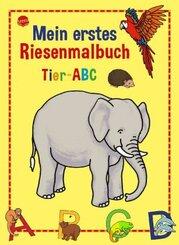 Mein erstes Riesenmalbuch - Tier-ABC