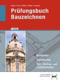 Prüfungsbuch Bauzeichnen