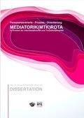 Prozess - Orientierung MEDIATORIK (MTK) ROTA