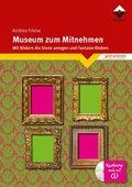 Museum zum Mitnehmen, m. CD-ROM