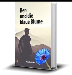 Ben und die blaue Blume