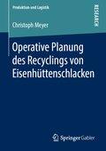 Operative Planung des Recyclings von Eisenhüttenschlacken