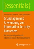 Grundlagen und Anwendung von Information Security Awareness