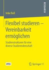 Flexibel studieren - Vereinbarkeit ermöglichen