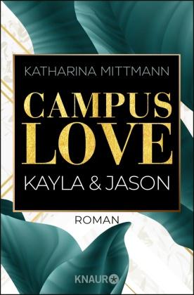 Campus Love - Kayla und Jason