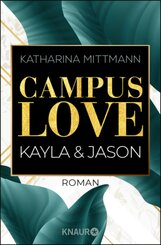 Campus Love - Kayla und Jason