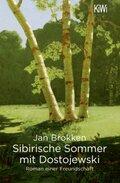 Sibirische Sommer mit Dostojewski