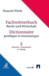 Wörterbuch Recht & Wirtschaft: Fachwörterbuch Recht und Wirtschaft  Band 2: Deutsch-Französisch