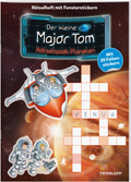Der kleine Major Tom. Rätselspaß: Planeten