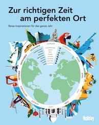 HOLIDAY Reisebuch: Zur richtigen Zeit am perfekten Ort
