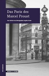 Das Paris des Marcel Proust
