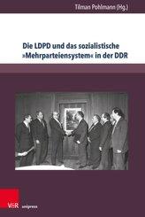 """Die LDPD und das sozialistische """"Mehrparteiensystem"""" in der DDR"""