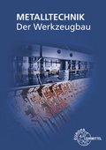 Der Werkzeugbau, m. 1 Buch, m. 1 CD-ROM