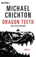 Dragon Teeth - Wie alles begann