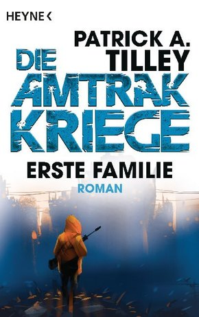 Die Amtrak-Kriege - Erste Familie