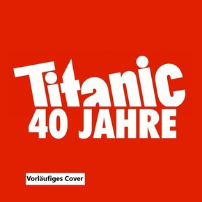 40 Jahre Titanic Magazin, 5 Audio-CD