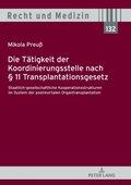 Die Tätigkeit der Koordinierungsstelle nach 11 Transplantationsgesetz
