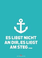 Maritimes Notizbuch (türkis) - Spruch: Es liegt nicht an dir, es liegt am Steg