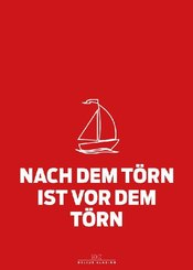 Maritimes Notizbuch (rot) - Spruch: Nach dem Törn ist vor dem Törn, 2er-Set