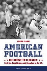 American Football: Die größten Legenden