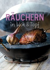 Räuchern in Wok & Topf