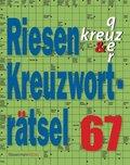 Riesen-Kreuzworträtsel - Bd.67