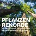 Pflanzenrekorde