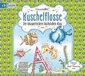 Kuschelflosse - Der knusperleckere Buchstabenklau, 2 Audio-CDs
