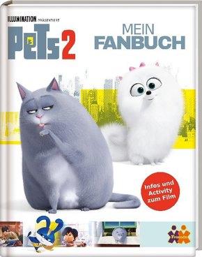 Pets 2. Mein Fanbuch