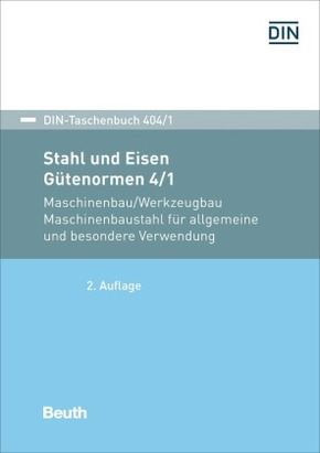 Stahl und Eisen, Gütenormen: Maschinenbau/Werkzeugbau Maschinenbaustahl für allgemeine und besondere Verwendung; .4/1