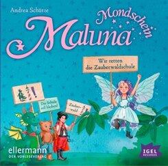 Maluna Mondschein - Wir retten die Zauberwaldschule, 1 Audio-CD