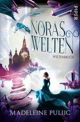 Noras Welten - Weltenbruch