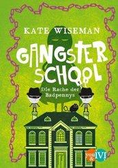 Gangster School - Die Rache der Badpennys