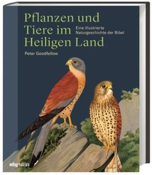 Pflanzen und Tiere im Heiligen  Land