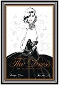 The Dress: 100 legendäre Kleider
