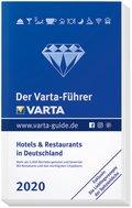Der Varta-Führer 2020 - Hotels und Restaurants in Deutschland