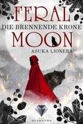 Feral Moon - Die brennende Krone