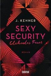 Sexy Security - Glühendes Feuer