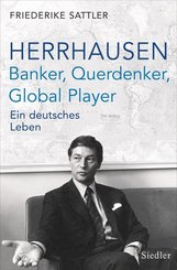 Herrhausen: Banker, Querdenker, Global Player