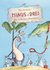 Minus Drei - Die schönsten Abenteuer